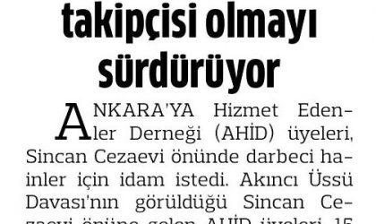 AHİD, 15 Temmuz'un Takipçisi Olmayı Sürdürüyor – Anadolu Gazetesi – 12 Ağustos 2017