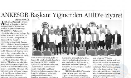 ANKESOB Başkanı Yiğiner'den AHİD'e Ziyaret – Anayurt – 9 Temmuz 2019