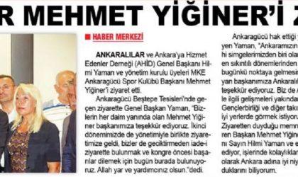 Ankaralılar Mehmet Yiğiner'i Ziyaret Etti – Zafer – 26 Temmuz 2019